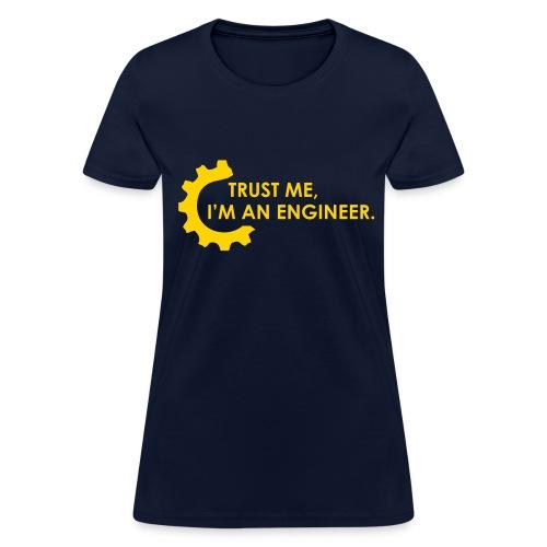 Trust Me, I'm an engineer (2B) - Women's T-Shirt