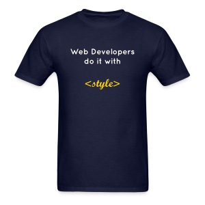 Web developers do it with style (B) - Men's T-Shirt