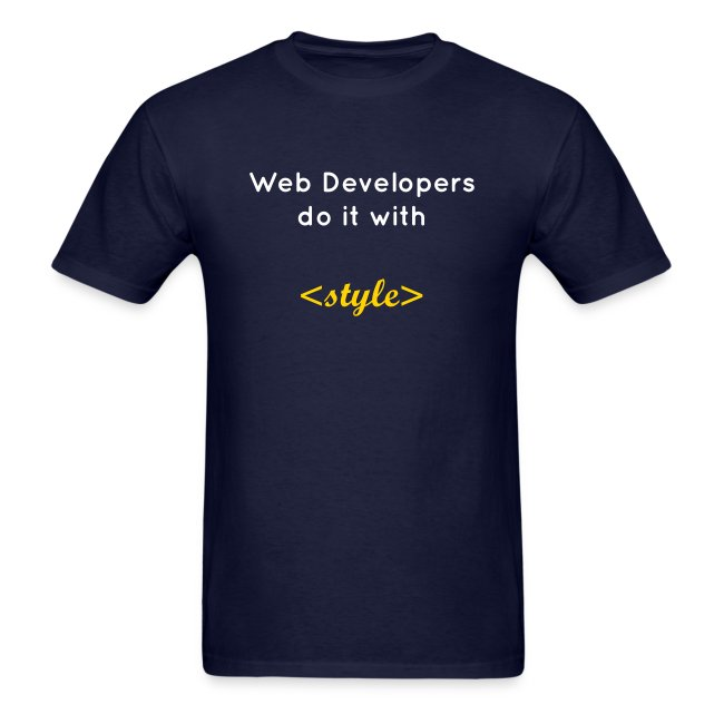 Web developers do it with style (B)