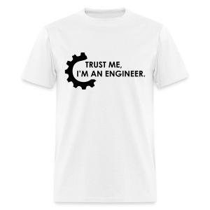 Trust Me, I'm an engineer (2W) - Men's T-Shirt