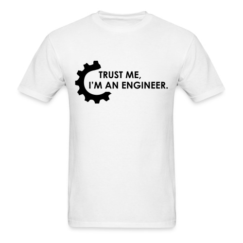 Trust Me, I'm an engineer (2W) - Men's T-Shirt