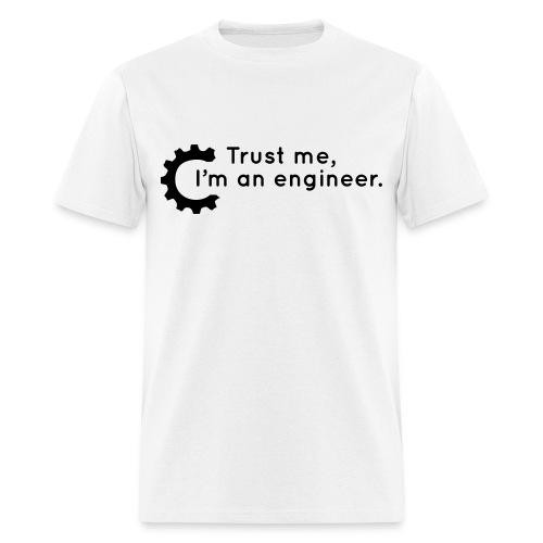 Trust Me, I'm an engineer (W) - Men's T-Shirt