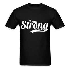 I am strong -  Philippians 4:13  - Men's T-Shirt