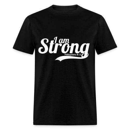 I am strong -  Philippians 4:13  - Men's T-Shirt