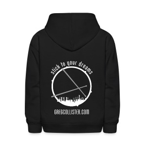 Kids Hoodie | Greg Collister | Got Drummer (Front) Stick to Your Dreams (Back) - Kids' Hoodie