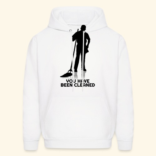 You Have Been Cleaned - Men's Hoodie