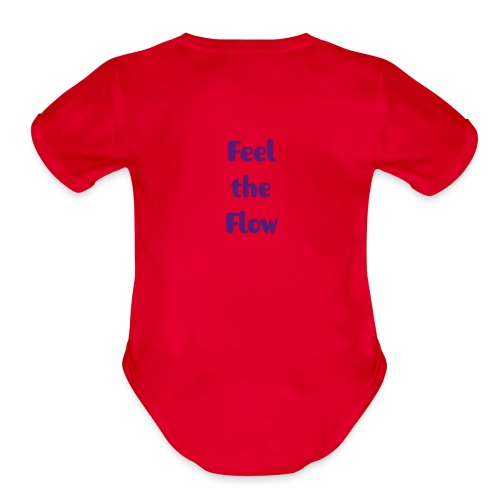 'Feel the Flow' Bebe   - Organic Short Sleeve Baby Bodysuit