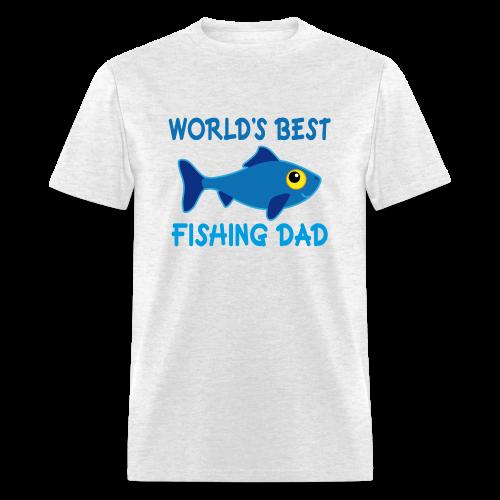 World's Best Fishing Dad - Men's T-Shirt