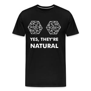 They're Natural - Men's Premium T-Shirt