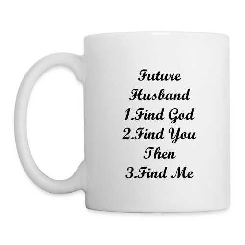MY FUTURE HUSBAND - Coffee/Tea Mug