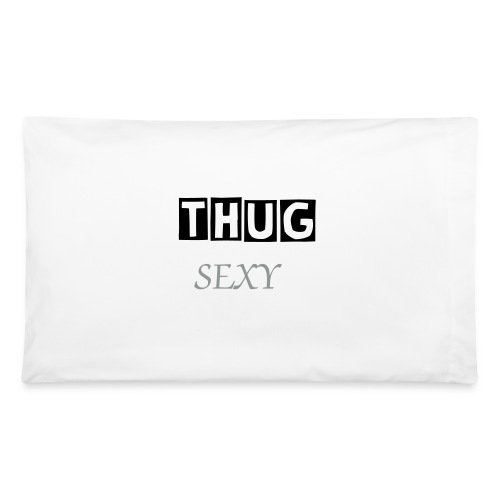 ThugSexy Pillow - Pillowcase