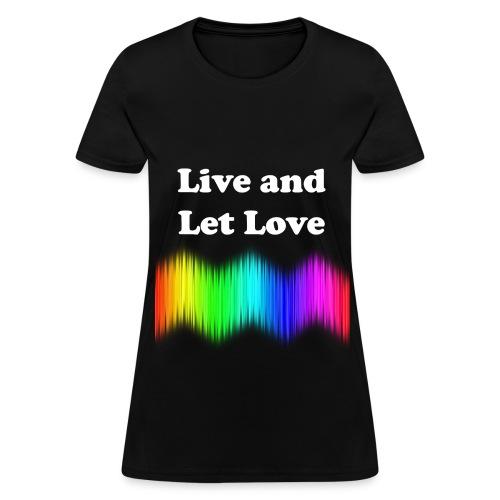 Live & Love - Women's T-Shirt