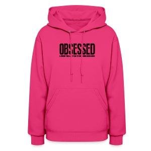 Obsessed   Womens hoodie - Women's Hoodie