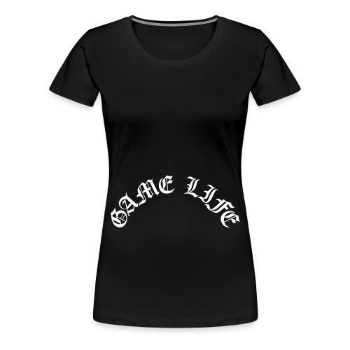 Game Life - Women's Premium T-Shirt