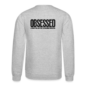 Obsessed | Mens jumper (back print) - Crewneck Sweatshirt