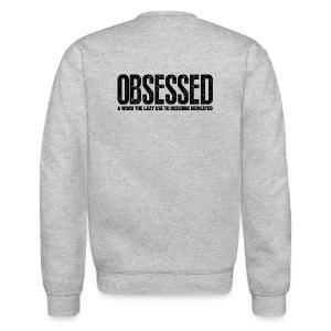 Obsessed | Mens jumper (back print) - Crewneck Sweatshirt