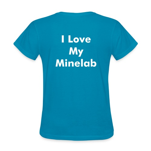 Women's I Love My Minelab - Women's T-Shirt