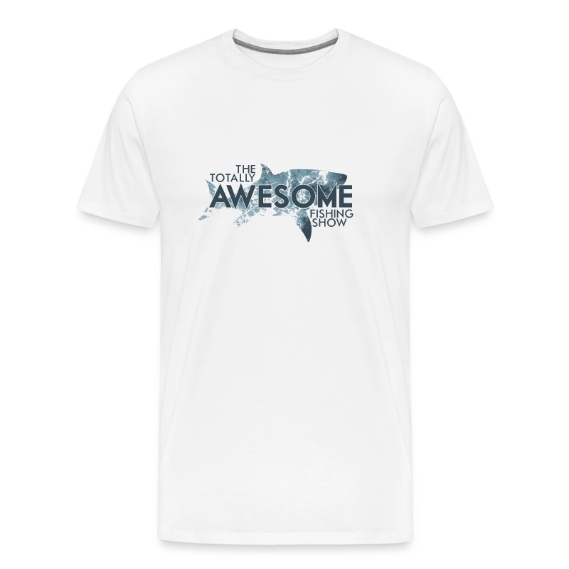 Totally Awesome Fishing Show Men's Premium T-Shirt - Men's Premium T-Shirt