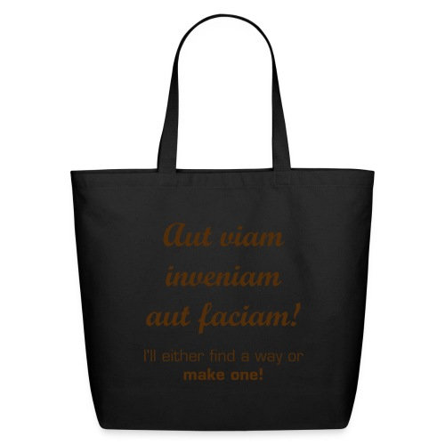 Inspirational Latin quote- find a way - Eco-Friendly Cotton Tote
