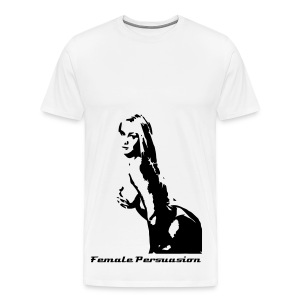 Female Persuasion Tall Tee - Men's Premium T-Shirt