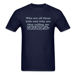 Who are all these kids? (Grandpa) - Men's T-Shirt