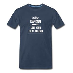 Keep Calm and Love Your Dad T Shirt Black For Men - Men's Premium T-Shirt