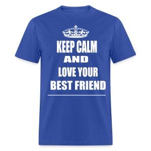 Keep Calm and Love Your Best Friend T Shirt Blue - Men's T-Shirt