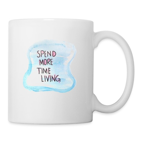 spend more time living cool text