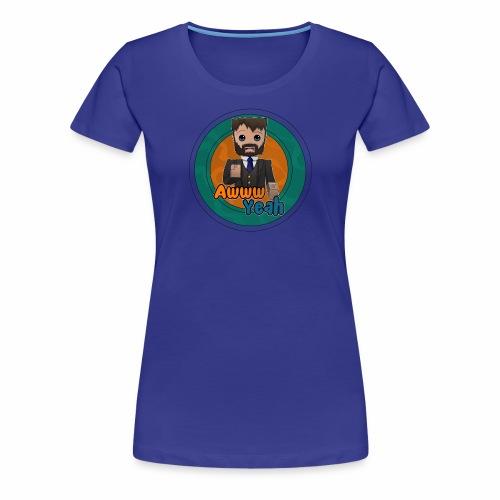 Awww Yeah! (Women's/Circle) - Women's Premium T-Shirt