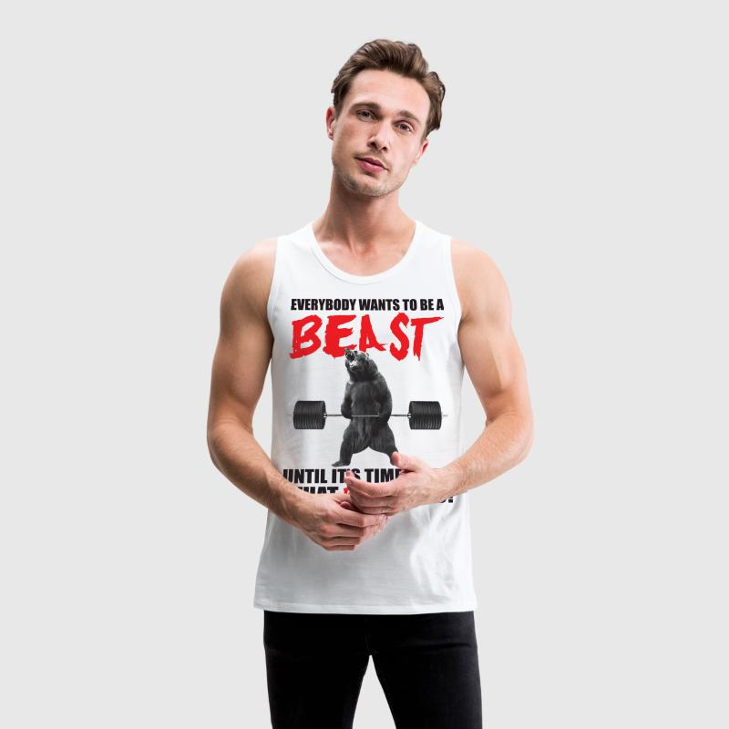 Bodybuilding - Everybody Wants To Be A Beast Tank  - Men's Premium Tank