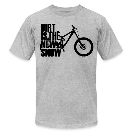 dirt is the new snow T-Shirts - Men's Fine Jersey T-Shirt