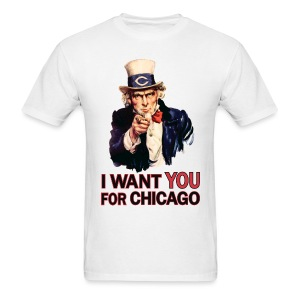 I Want You For Chicago - Men's T-Shirt