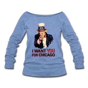 I Want You For Chicago - Women's Wideneck Sweatshirt