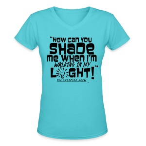 SHADING ME? - Women's V-Neck T-Shirt