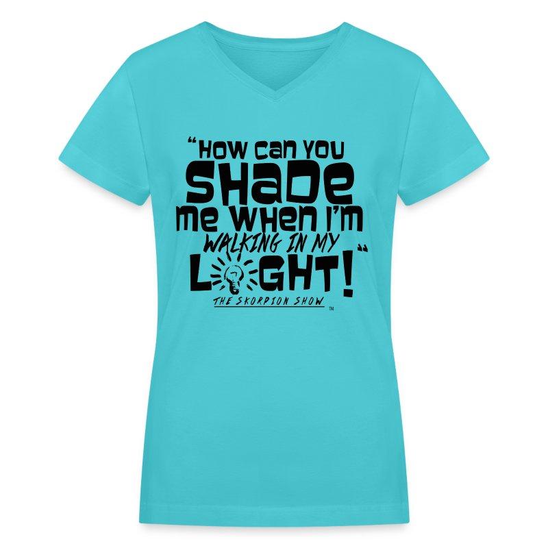 SHADING ME? - Women's V-Neck T-Shirt