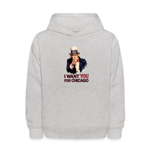 I Want You For Chicago - Kids' Hoodie