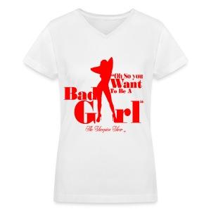 BAD GIRL - Women's V-Neck T-Shirt