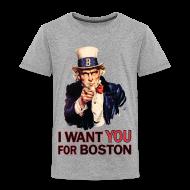 Baby & Toddler Shirts ~ Toddler Premium T-Shirt ~ I Want You For Boston