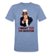 T-Shirts ~ Unisex Tri-Blend T-Shirt by American Apparel ~ I Want You For Boston