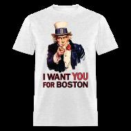 T-Shirts ~ Men's T-Shirt ~ I Want You For Boston