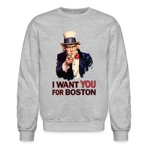 I Want You For Boston - Crewneck Sweatshirt