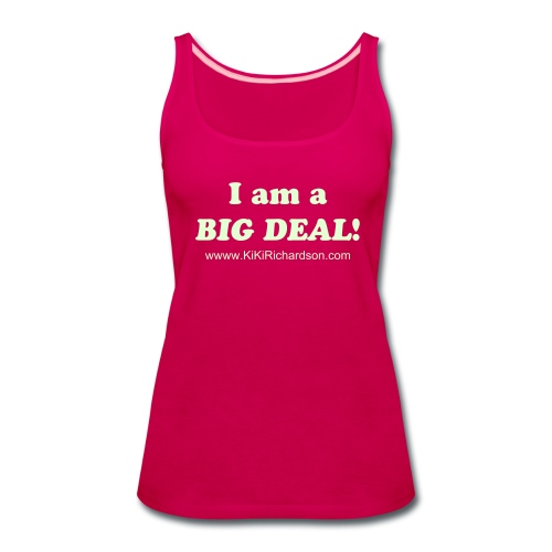 Big Deal Tank - Women's Premium Tank Top