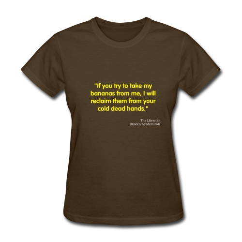 If you try to take my bananas - Women's T-Shirt