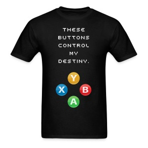 These Buttons Control My Destiny  - Men's T-Shirt