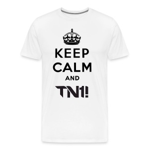 TN1! - Men's  Keep Calm And TN1! T- Shirt - Men's Premium T-Shirt