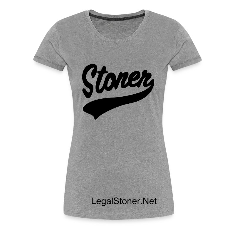 Legal Stoner - Women's Stoner Tee  - Women's Premium T-Shirt