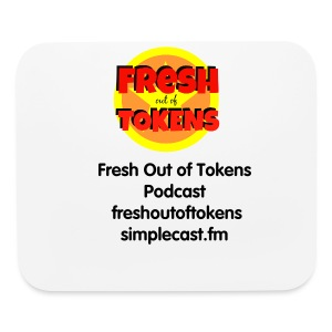 Fresh Out of Tokens mousepad - Mouse pad Horizontal