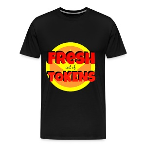 Fresh Out of Tokens tee - Men's Premium T-Shirt