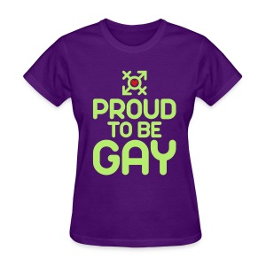 Proud to be Gay (2c) - Women's T-Shirt