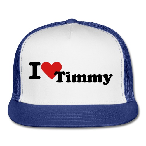 I love Timmmy - Trucker Cap